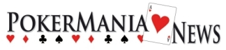 Pokermania news